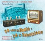 80 Anni di Radio e 50 di Televisione