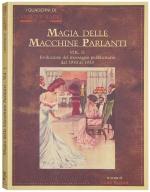 Magia delle Macchine Parlanti - dal 1910 al 1933