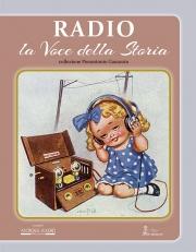 RADIO, la voce della storia