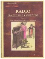Radio fra Storia e Collezione - Vol. 2