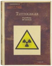 Tuttogeiger - Il problema del nucleare